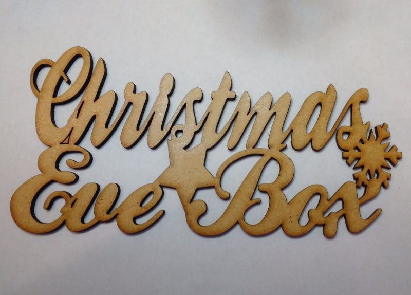 Wooden Christmas Eve Box Topper  3mm MDF Laser Cut